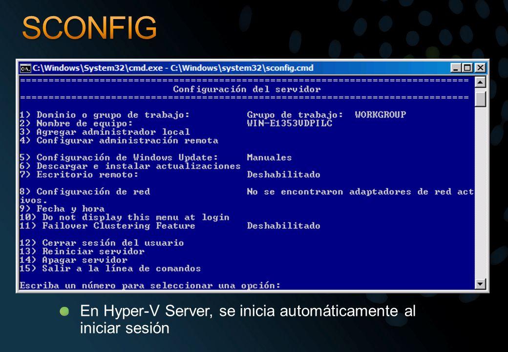SCONFIG En Hyper-V Server, se inicia automáticamente al iniciar sesión