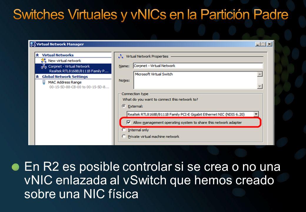 Switches Virtuales y vNICs en la Partición Padre