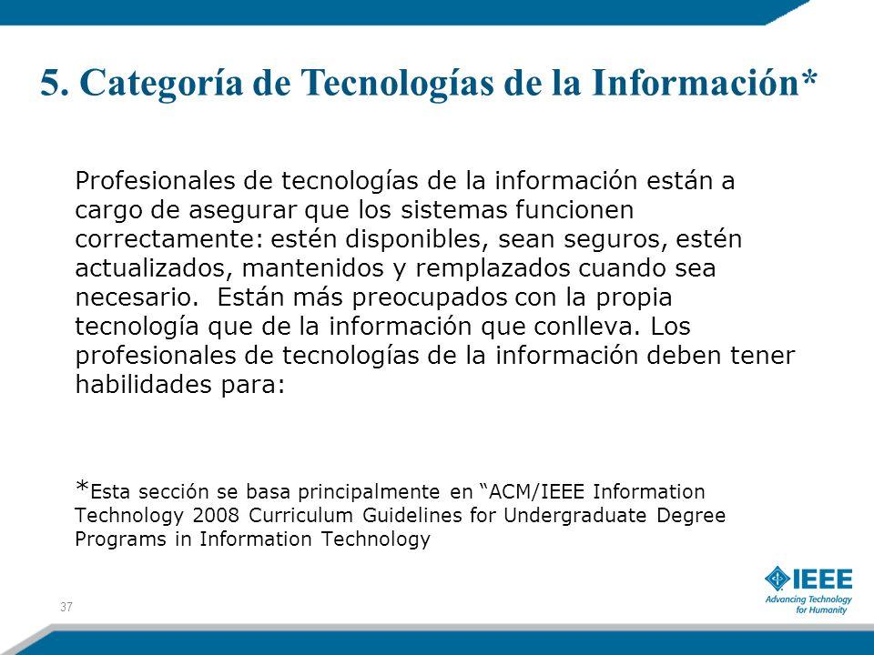 5. Categoría de Tecnologías de la Información*