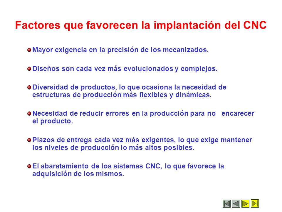 Factores que favorecen la implantación del CNC