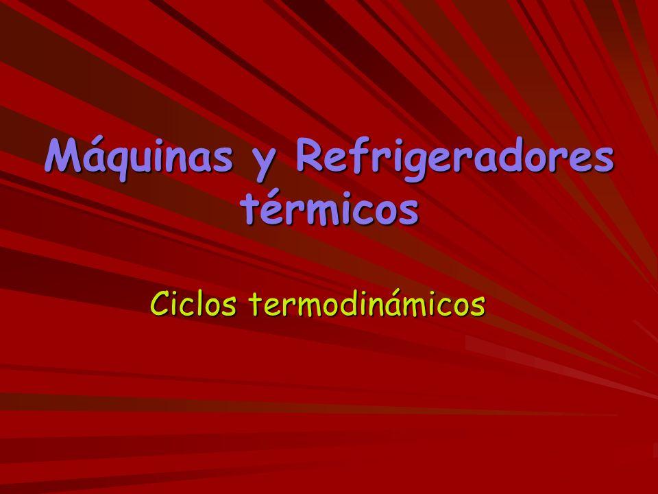 Máquinas y Refrigeradores térmicos
