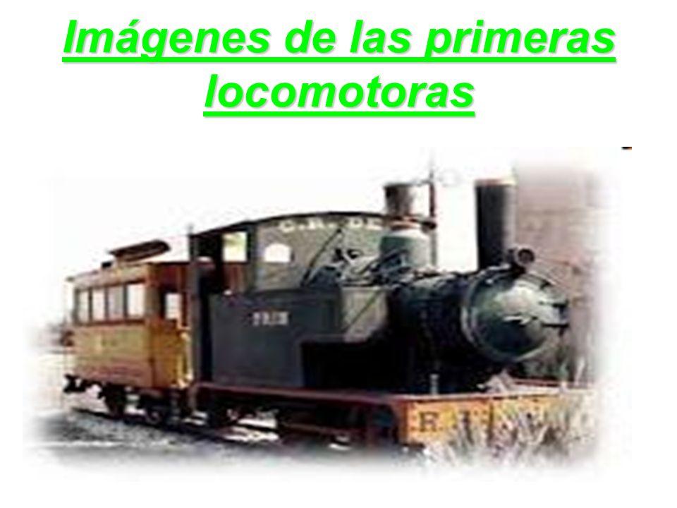 Imágenes de las primeras locomotoras