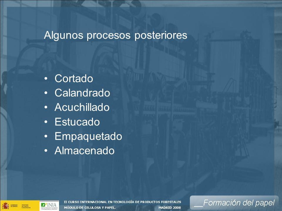 Algunos procesos posteriores