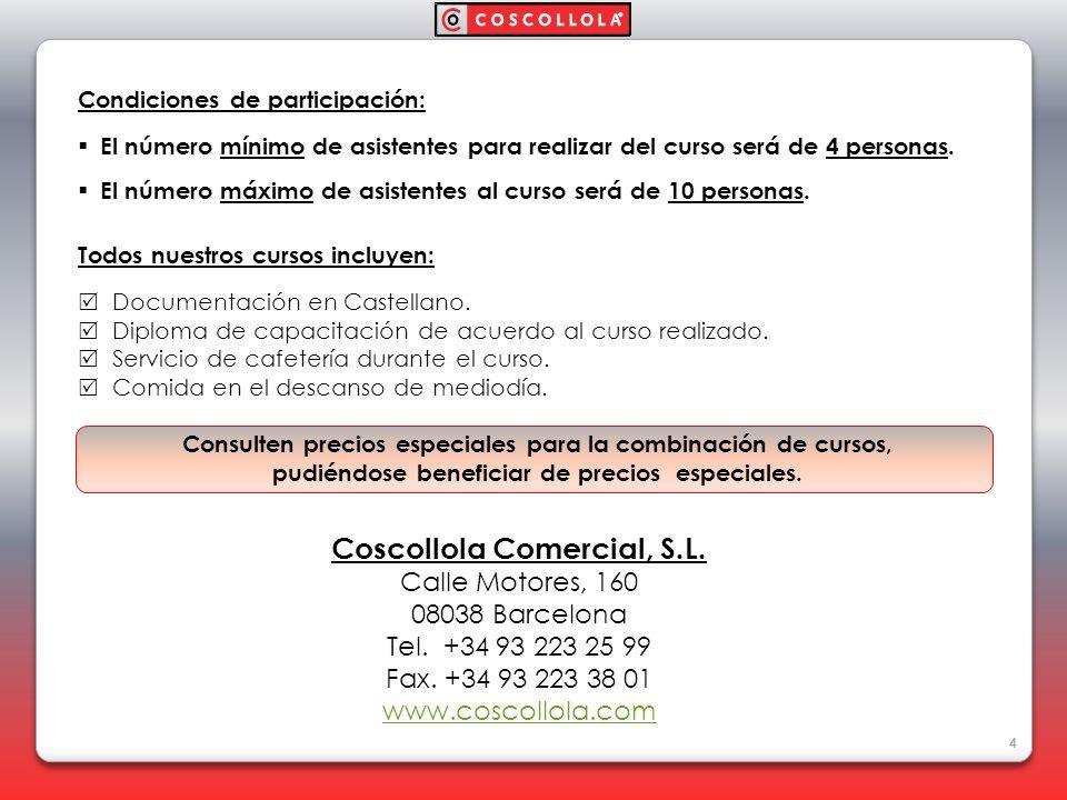 Coscollola Comercial, S.L.