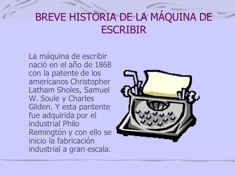 BREVE HISTORIA DE LA MÁQUINA DE ESCRIBIR