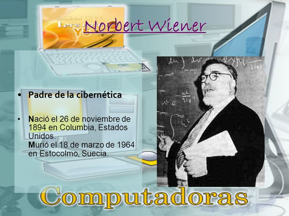Norbert Wiener Padre de la cibernética