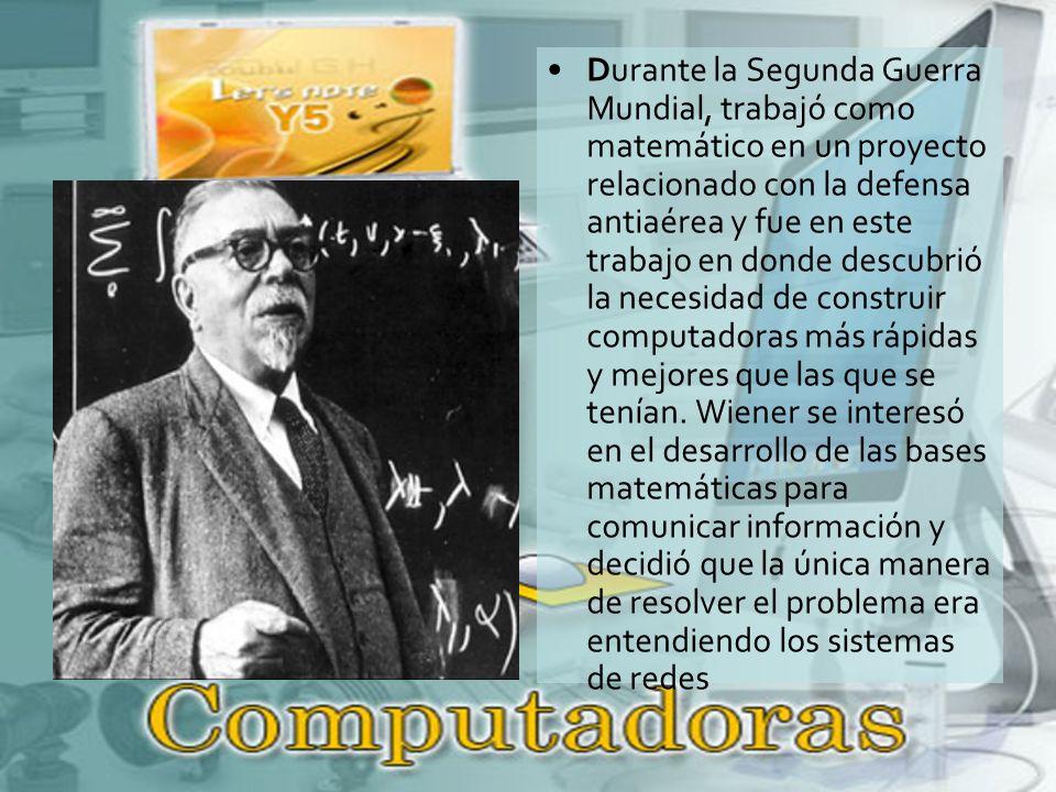 Durante la Segunda Guerra Mundial, trabajó como matemático en un proyecto relacionado con la defensa antiaérea y fue en este trabajo en donde descubrió la necesidad de construir computadoras más rápidas y mejores que las que se tenían.