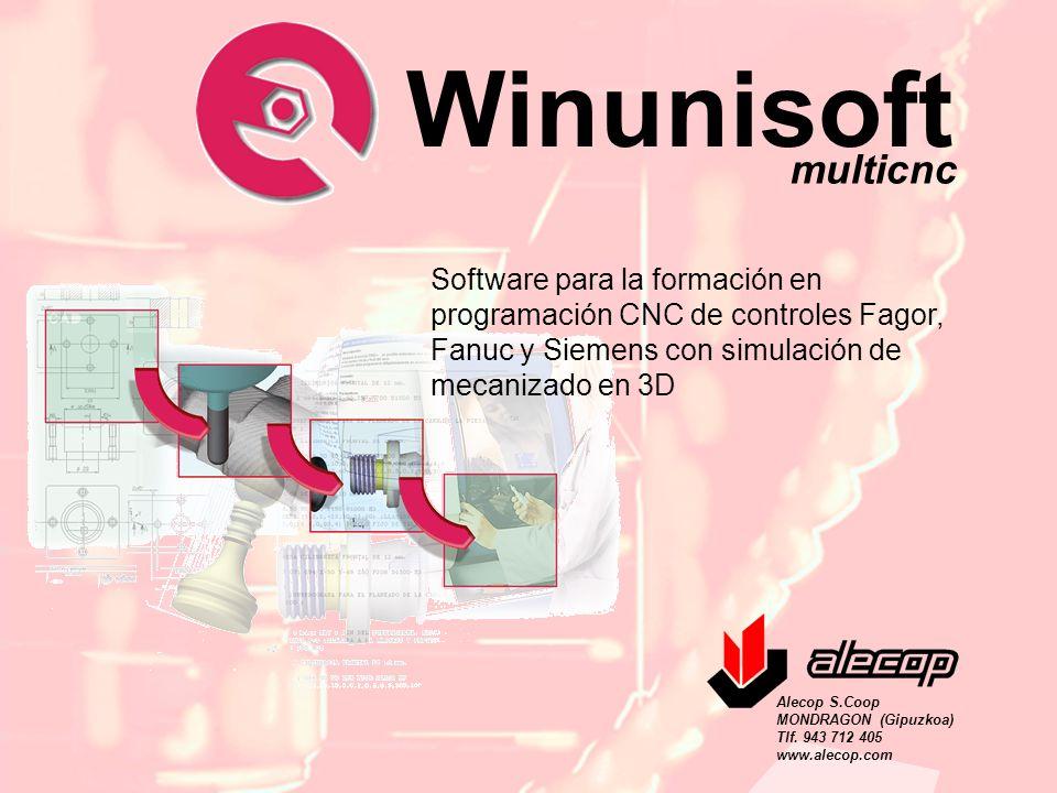 Winunisoft multicnc. Software para la formación en programación CNC de controles Fagor, Fanuc y Siemens con simulación de mecanizado en 3D.