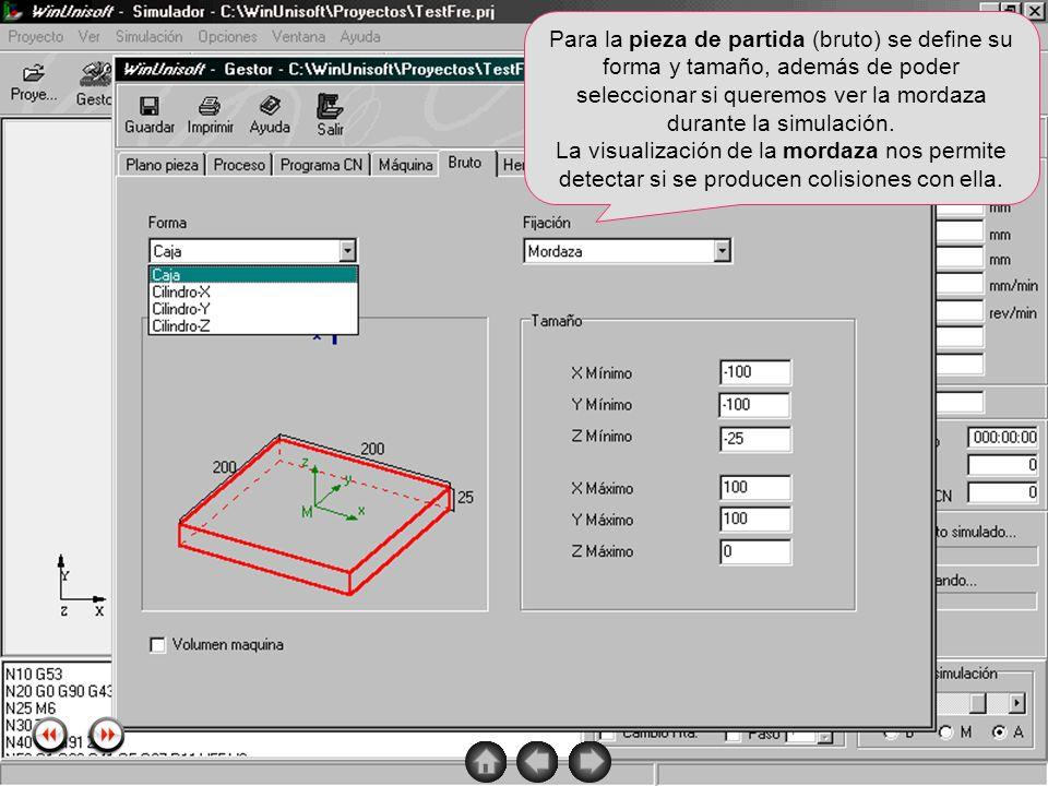 Para la pieza de partida (bruto) se define su forma y tamaño, además de poder seleccionar si queremos ver la mordaza durante la simulación.
