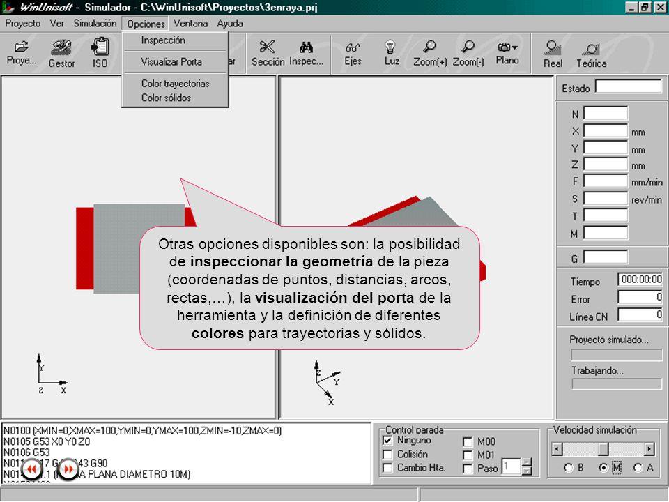 Otras opciones disponibles son: la posibilidad de inspeccionar la geometría de la pieza (coordenadas de puntos, distancias, arcos, rectas,…), la visualización del porta de la herramienta y la definición de diferentes colores para trayectorias y sólidos.