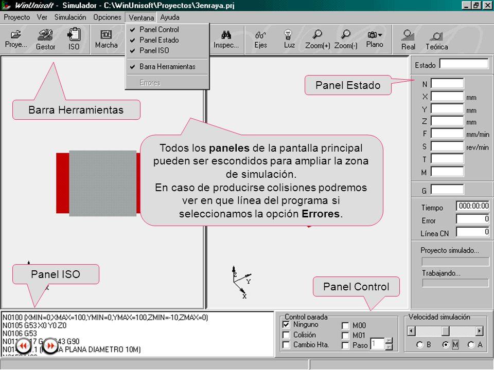 Panel Estado Barra Herramientas. Todos los paneles de la pantalla principal pueden ser escondidos para ampliar la zona de simulación.