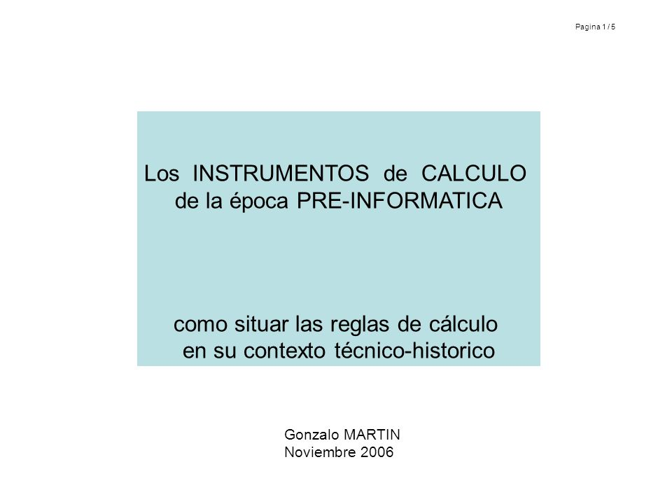 Los INSTRUMENTOS de CALCULO de la época PRE-INFORMATICA