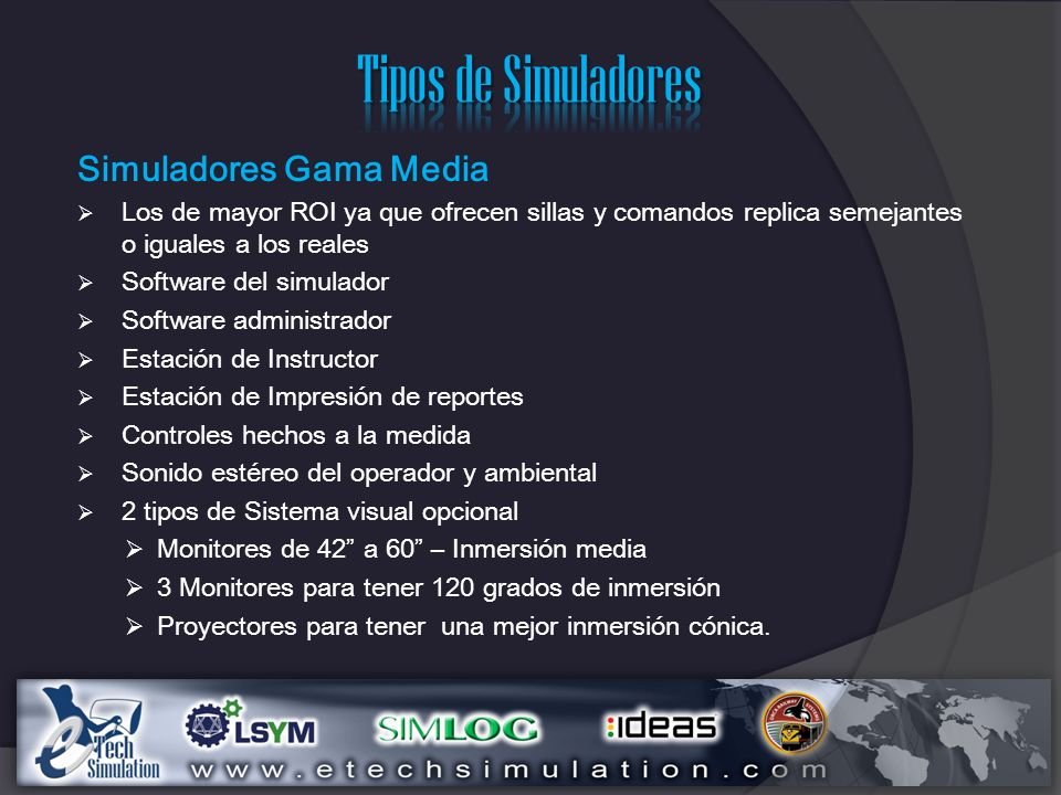 Tipos de Simuladores Simuladores Gama Media