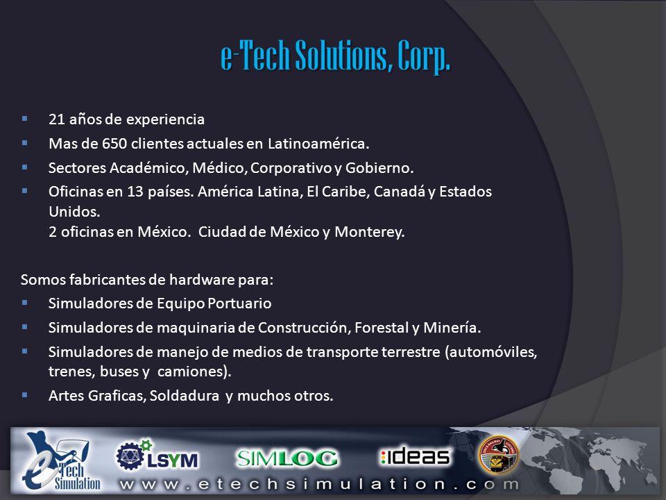 e-Tech Solutions, Corp. 21 años de experiencia