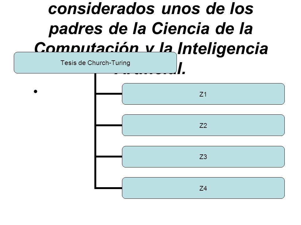 Turing y Church son considerados unos de los padres de la Ciencia de la Computación y la Inteligencia Artificial.
