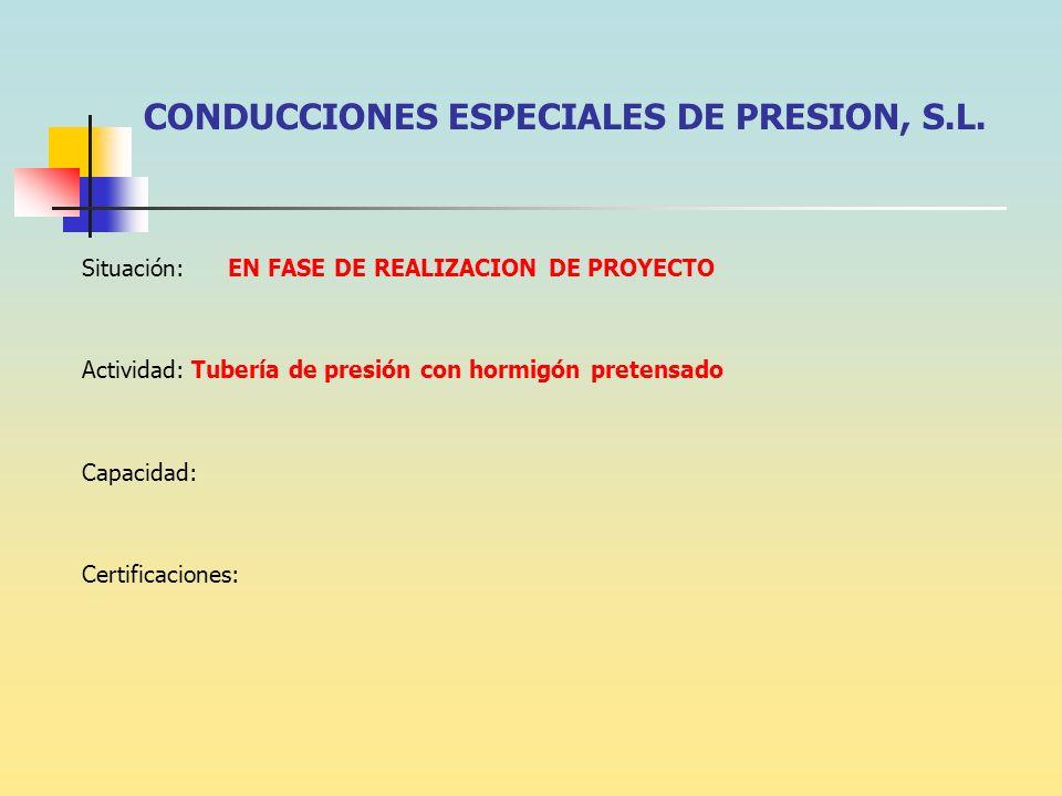 CONDUCCIONES ESPECIALES DE PRESION, S.L.