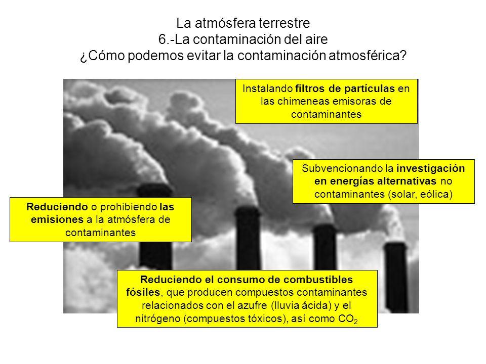 Reduciendo o prohibiendo las emisiones a la atmósfera de contaminantes