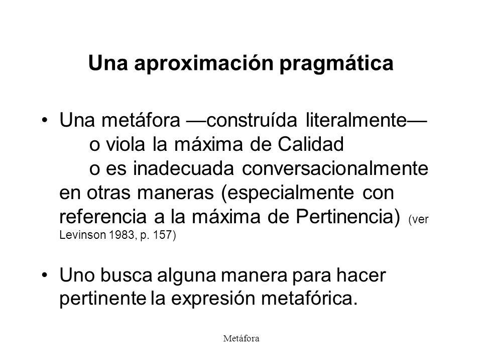 Una aproximación pragmática