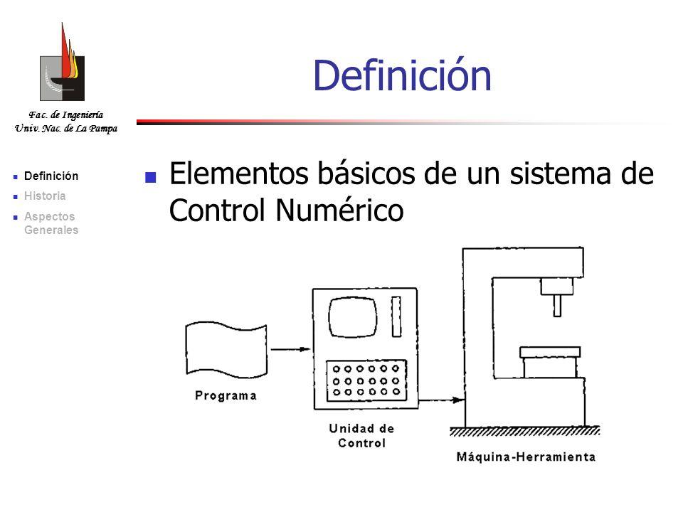 Definición Elementos básicos de un sistema de Control Numérico