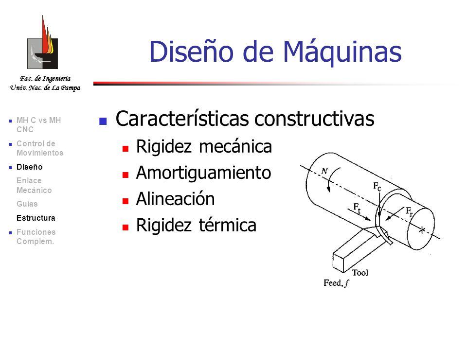 Diseño de Máquinas Características constructivas Rigidez mecánica
