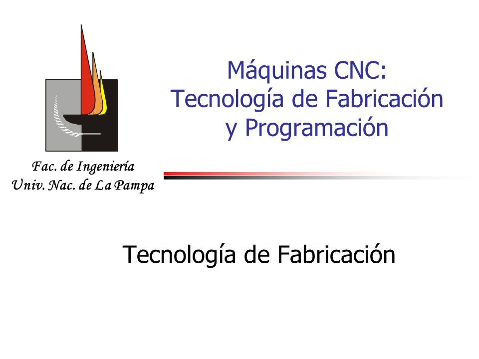 Máquinas CNC: Tecnología de Fabricación y Programación