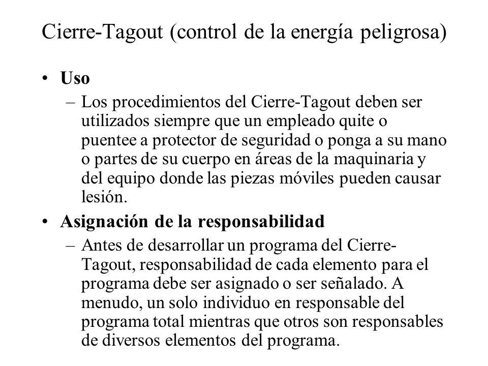 Cierre-Tagout (control de la energía peligrosa)