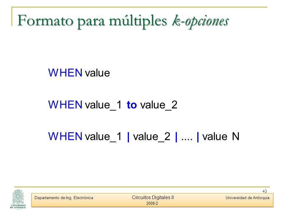 Formato para múltiples k-opciones
