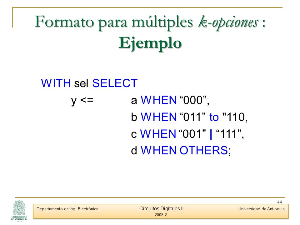 Formato para múltiples k-opciones : Ejemplo