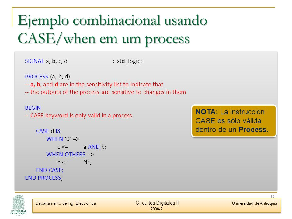 Ejemplo combinacional usando CASE/when em um process
