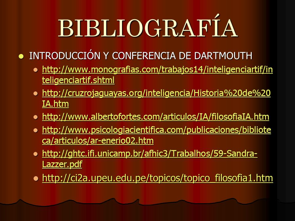 BIBLIOGRAFÍA INTRODUCCIÓN Y CONFERENCIA DE DARTMOUTH