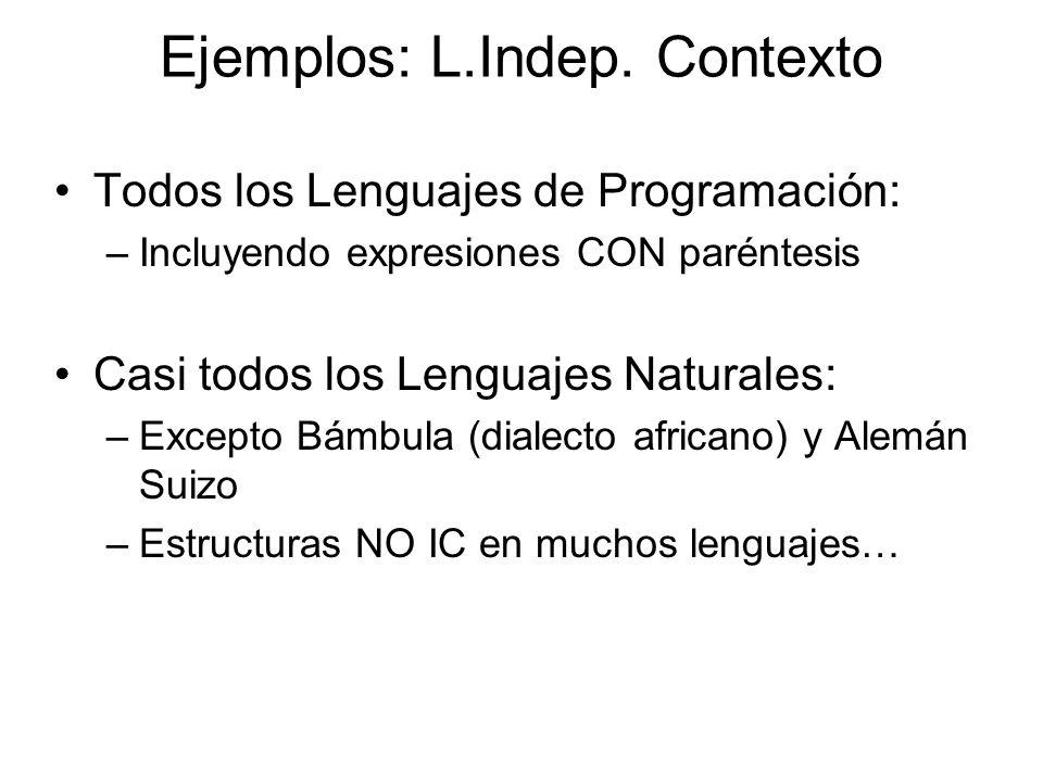 Ejemplos: L.Indep. Contexto