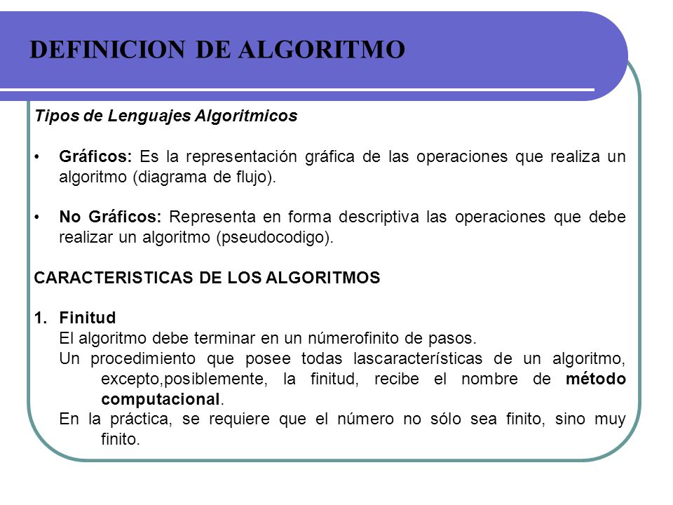 DEFINICION DE ALGORITMO