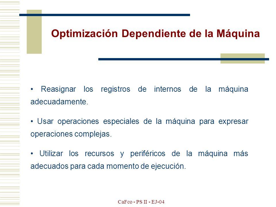 Optimización Dependiente de la Máquina