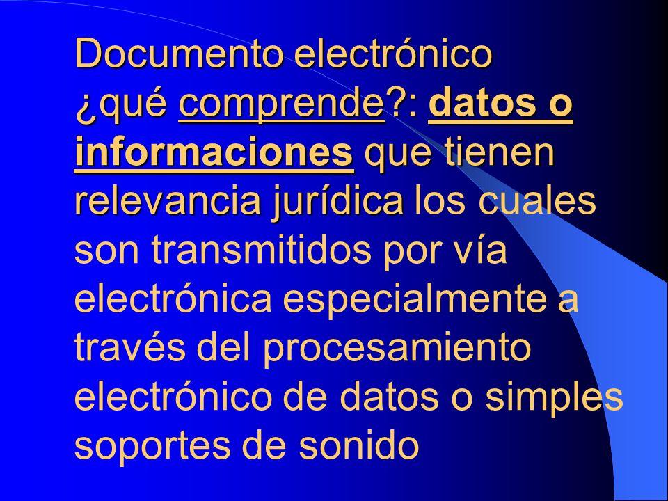 Documento electrónico ¿qué comprende