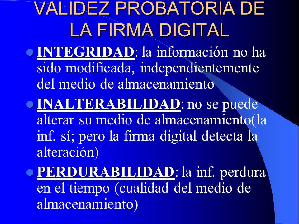 VALIDEZ PROBATORIA DE LA FIRMA DIGITAL
