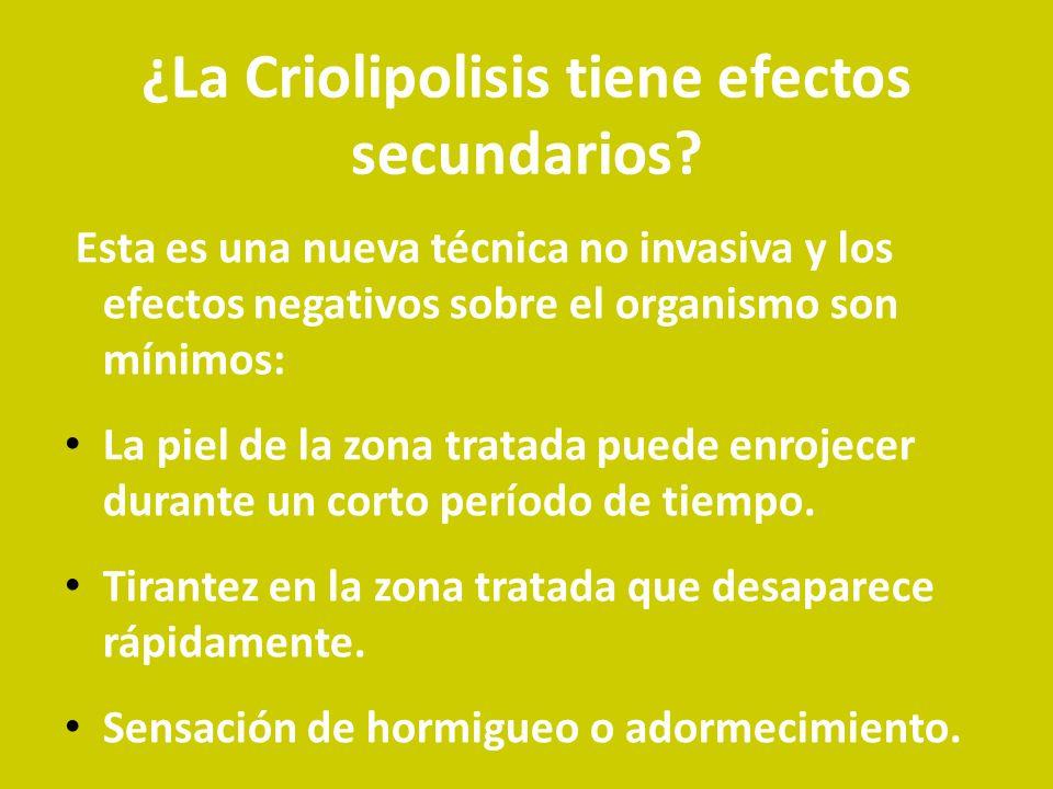 ¿La Criolipolisis tiene efectos secundarios