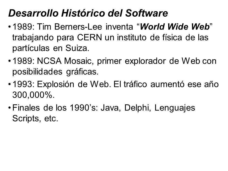 Desarrollo Histórico del Software