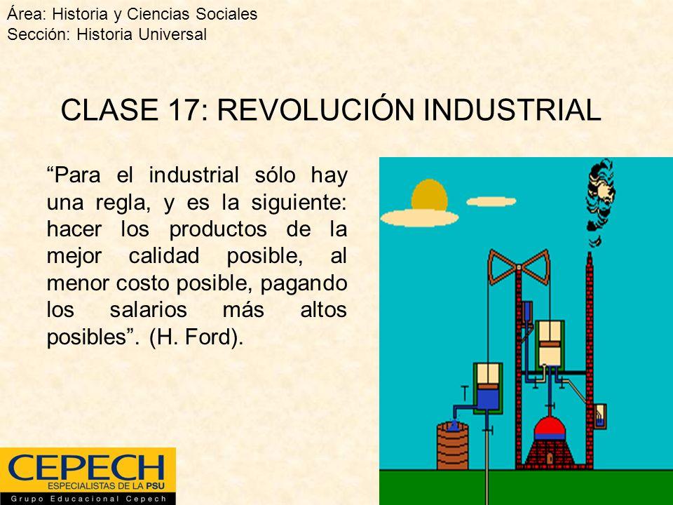 CLASE 17: REVOLUCIÓN INDUSTRIAL