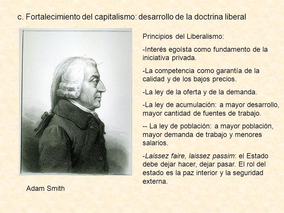 c. Fortalecimiento del capitalismo: desarrollo de la doctrina liberal