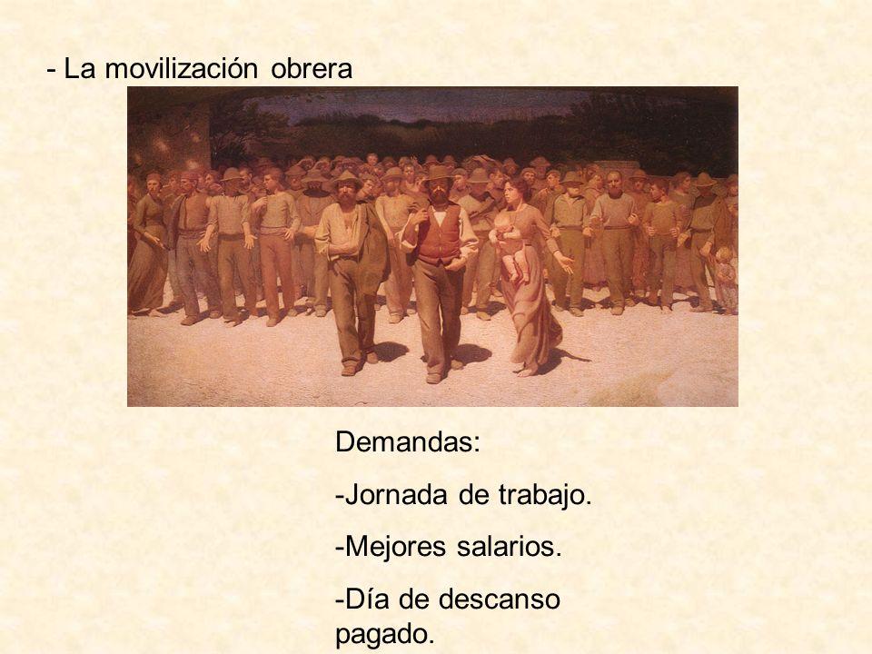 - La movilización obrera