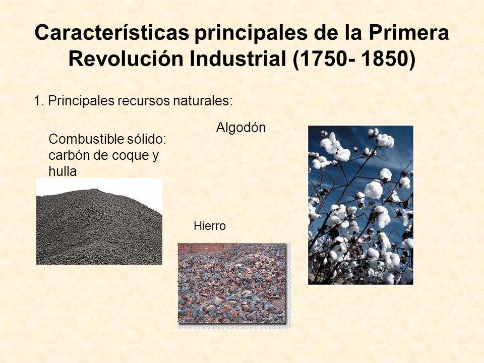 Características principales de la Primera Revolución Industrial (1750- 1850)