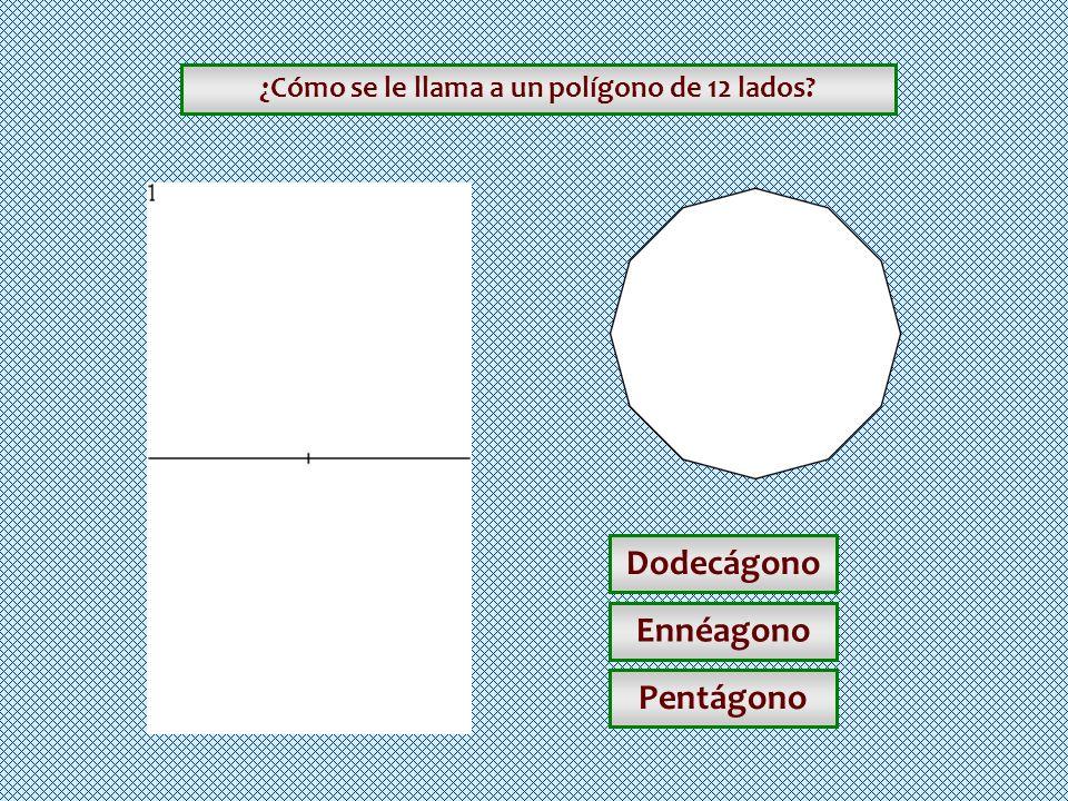 ¿Cómo se le llama a un polígono de 12 lados