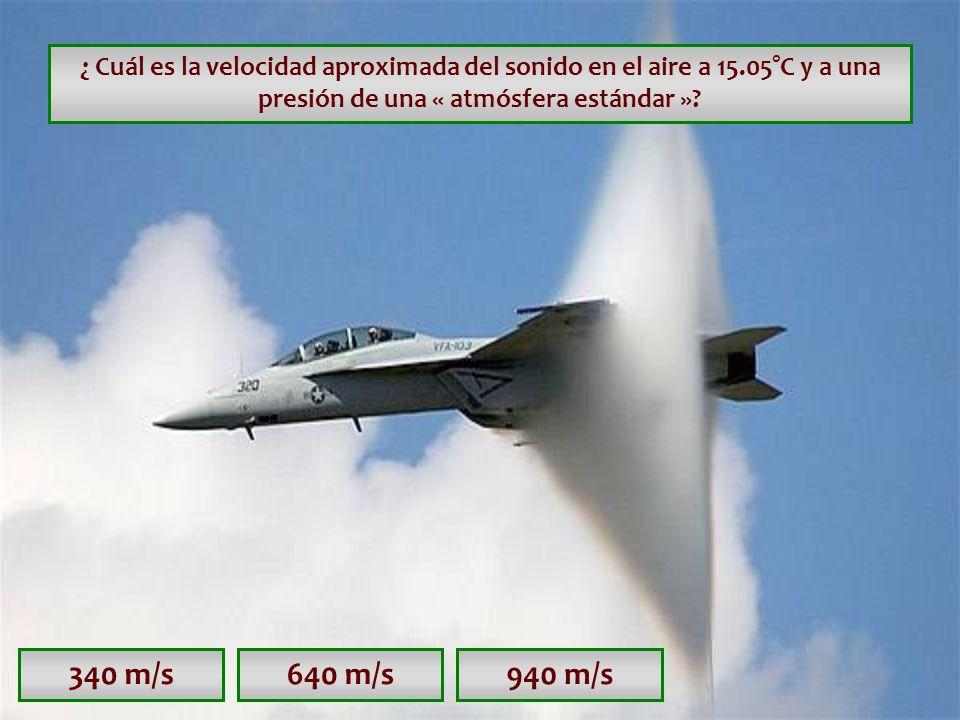¿ Cuál es la velocidad aproximada del sonido en el aire a 15