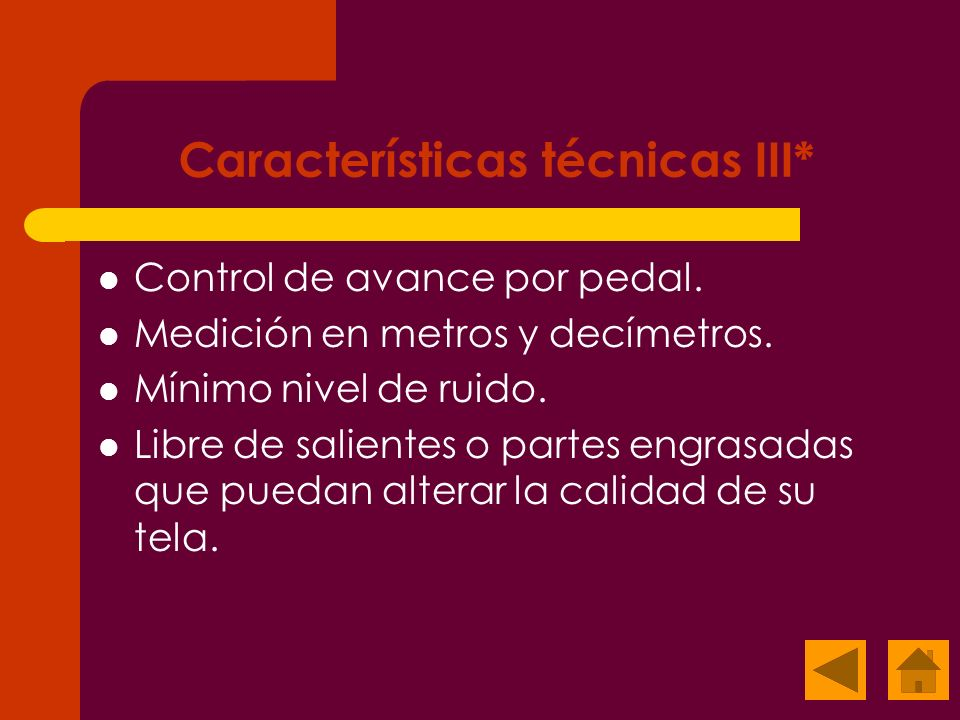 Características técnicas III*
