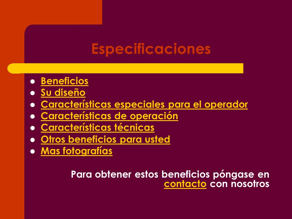 Especificaciones Beneficios Su diseño