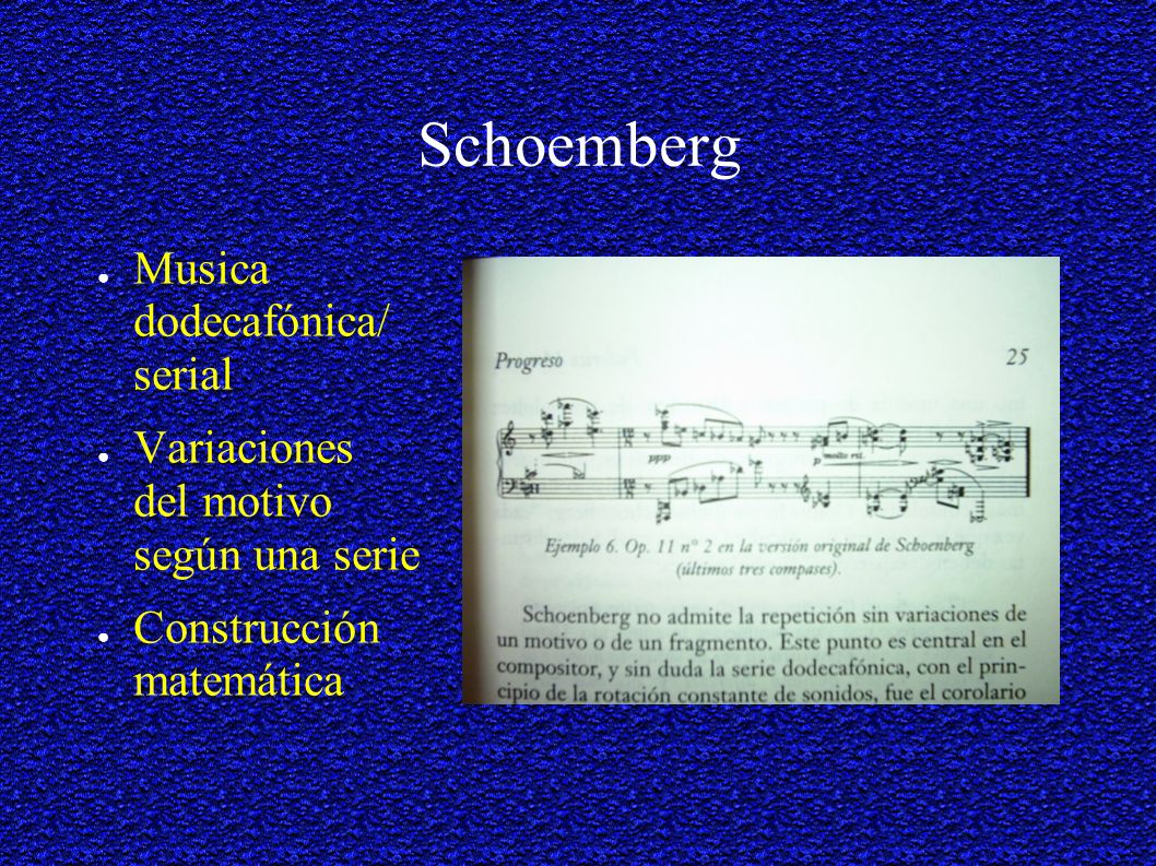 Schoemberg Musica dodecafónica/ serial