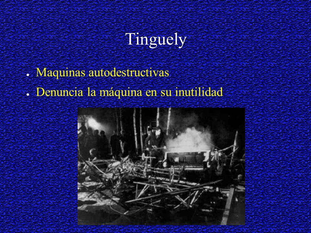 Tinguely Maquinas autodestructivas