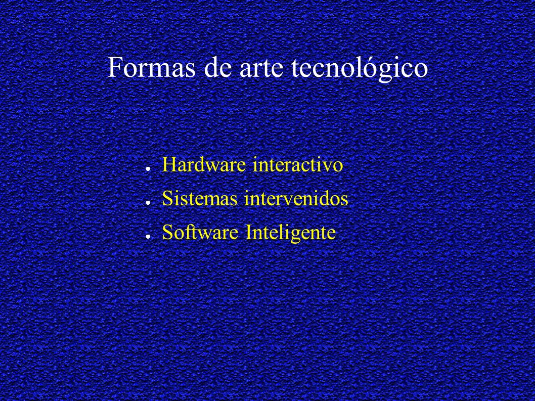 Formas de arte tecnológico