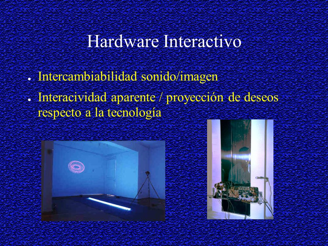 Hardware Interactivo Intercambiabilidad sonido/imagen