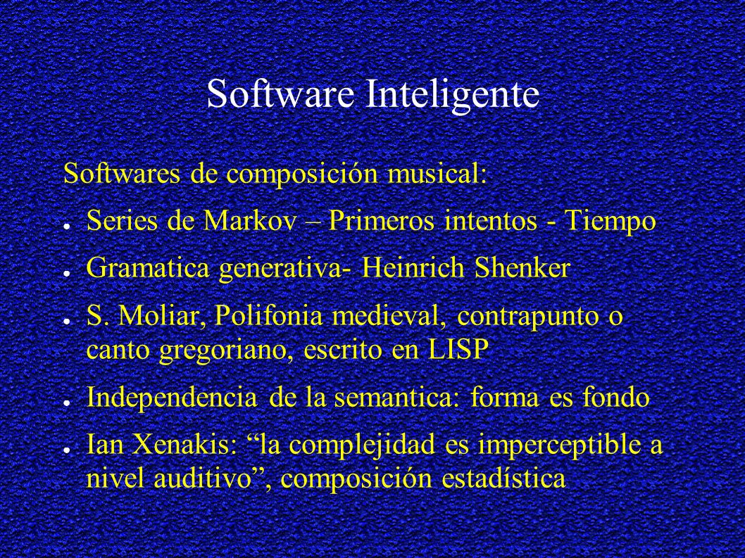 Software Inteligente Softwares de composición musical: